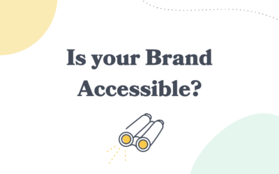 Is your Brand Accessible?